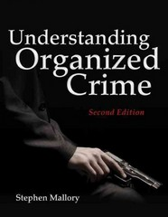 Understanding Organized Crime 2nd Edition 9781449622572 1449622577