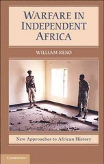 Warfare in Independent Africa 1st Edition 9780521615525 0521615526