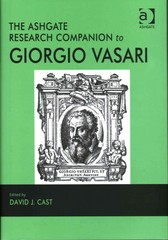 The Ashgate Research Companion to Giorgio Vasari 1st Edition 9781317043300 1317043308