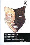 The Rhetoric of Racist Humour 1st Edition 9781317017837 1317017838