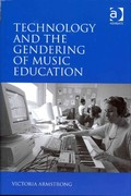 Technology and the Gendering of Music Education 1st Edition 9781317046332 1317046331