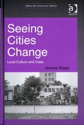 Seeing Cities Change 1st Edition 9781317057826 1317057821