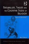 Naturalism, Theism and the Cognitive Study of Religion 1st Edition 9781317089629 1317089626