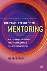 The Complete Guide to Mentoring 1st Edition 9780749461140 0749461144