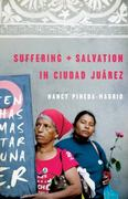 Suffering and Salvation in Ciudad Juarez 1st Edition 9780800698478 0800698479