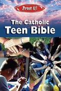 Prove It! The Catholic Teen Bible-NABRE 1st Edition 9781592761951 159276195X