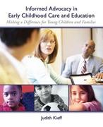 Informed Advocacy in Early Childhood Care and Education 1st Edition 9780131707337 0131707337