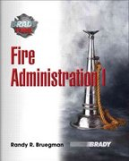 Fire Administration 1st Edition 9780131720848 0131720848