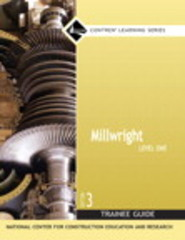 Millwright Level 1 Trainee Guide, Paperback 3rd Edition 9780132272889 0132272881
