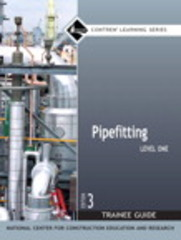 Pipefitting Level 1 Trainee Guide, Paperback 3rd Edition 9780132273107 0132273101
