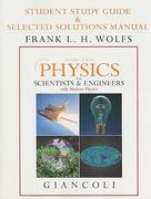 Student Study Guide & Selected Solutions Manual for Physics for Scientists & Engineers with Modern Physics Vols. 2 & 3 (Chs.21-44) 4th edition 9780132273251 013227325X