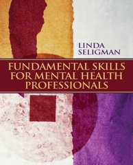 Fundamental Skills for Mental Health Professionals 1st Edition 9780132292313 0132292319