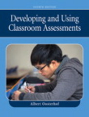 Developing and Using Classroom Assessments 4th Edition 9780132414296 0132414295