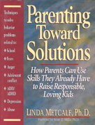 Parenting Toward Solutions 0 9780132696142 0132696142