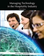 Managing Technology in the Hospitality Industry with Answer Sheet (AHLEI) 6th Edition 9780133076943 0133076946