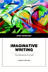 Imaginative Writing 4th Edition 9780134053240 0134053249
