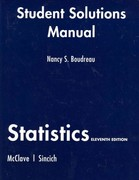 Student Solutions Manual for Statistics 11th edition 9780135132814 0135132819
