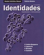 Student Activities Manual for Identidades 2nd edition 9780135136225 0135136229