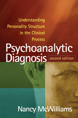 Psychoanalytic Diagnosis 2nd Edition 9781609184940 1609184947