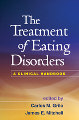 The Treatment of Eating Disorders 1st edition 9781609184957 1609184955