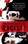 The Freedom to Be Racist 1st Edition 9780199739691 0199739692