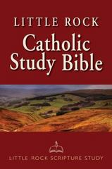 Little Rock Catholic Study Bible 1st Edition 9780814636480 0814636489