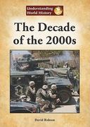 The Decade of The 2000s 0 9781601521873 1601521871