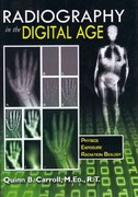 Radiography in the Digital Age 1st Edition 9780398086466 039808646X