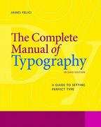 The Complete Manual of Typography 2nd Edition 9780321773265 0321773268