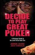Decide to Play Great Poker 0 9781935396321 1935396323