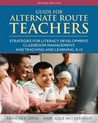 Guide for Alternate Route Teachers 2nd Edition 9780132998949 0132998947