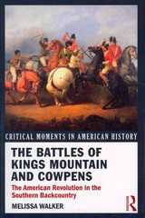 The Battles of Kings Mountain and Cowpens 1st Edition 9780415895613 0415895618