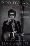 Bob Dylan in America 1st Edition 9780767931793 0767931793