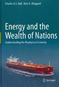 Energy and the Wealth of Nations 1st Edition 9781441993977 1441993975