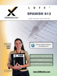TExES Languages Other Than English (LOTE) - Spanish 613 1st Edition 9781607870852 1607870851