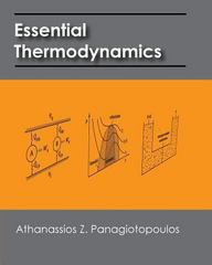 Essential Thermodynamics 1st Edition 9781451564945 1451564945