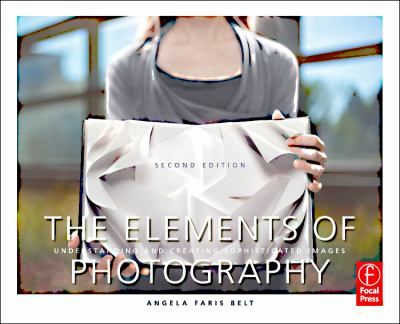 The Elements of Photography 2nd Edition 9780240815152 0240815157