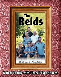 The Reids - A Real Family with Unreal Experiences 0 9781453838976 145383897X
