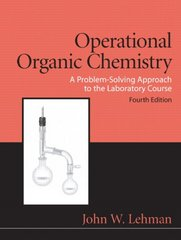 Operational Organic Chemistry 4th edition 9780136000921 0136000924