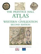 The Prentice Hall Atlas of Western Civilization 2nd edition 9780136042464 0136042465