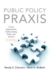 Public Policy Praxis 2nd edition 9780136056522 0136056520