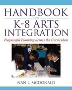Handbook for K-8 Arts Integration 1st Edition 9780136138136 0136138136