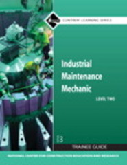 Industrial Maintenance Mechanic Level 2 Trainee Guide, Paperback 3rd Edition 9780136143925 013614392X
