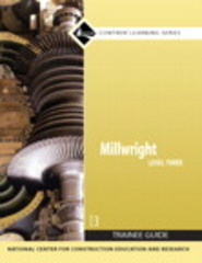 Millwright Level 3 Trainee Guide, Paperback 3rd Edition 9780136144311 0136144314