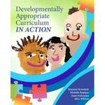 Developmentally Appropriate Curriculum in Action 1st Edition 9780137058075 0137058071
