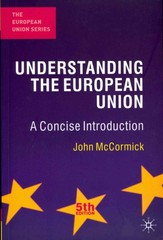 Understanding the European Union 5th edition 9780230298835 0230298834