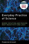 Everyday Practice of Science 1st Edition 9780199794652 0199794650
