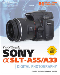David Busch's Sony Alpha SLT-A55/A33 Guide to Digital Photography 1st edition 9781435459441 143545944X