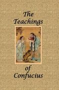 The Teachings of Confucius - Special Edition 0 9781934255834 1934255831
