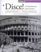 Student Activities Manual for Disce! An Introductory Latin Course, Volume 2 1st Edition 9780205823338 0205823335